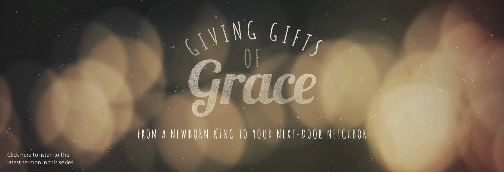 Giving Gifts of Grace